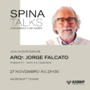 Spina Talks | Conversas com Saber Sessão Online 3 | Vida Independente | 21:30h
